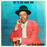 Errol Dunkley - Sit And Cry Over You