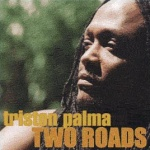 Triston Palma - Two Roads
