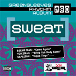 VA - Greensleeves Rhythm Album #80 - Sweat