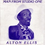 Alton Ellis - Man From Studio One
