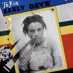 Toyan - Early Days