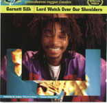 Garnett Silk - Lord Watch Over Our Shoulders